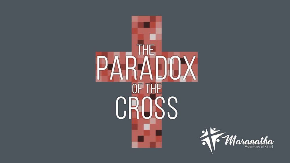 The Paradox of the Cross