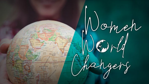 Women World Changers
